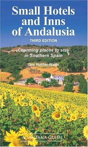 Small Hotels and Inns of Andalusia