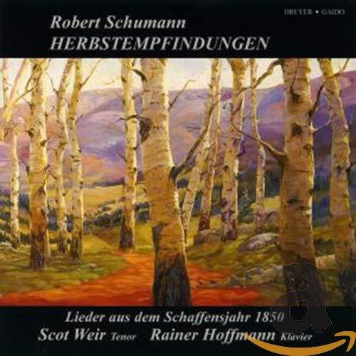 Schumann: Herbstempfindungen - Lieder aus dem Schaffensjahr 1850