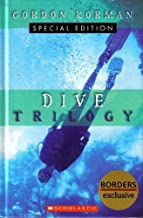 The Dive Trilogy The Discovery The Deep and The Danger