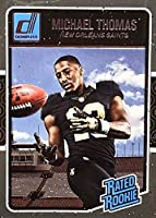 Michael Thomas 2016 Donruss Mint Rated Rookie Card #386 Picturing this New Orleans Saints Star in His Black Jersey