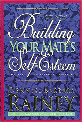 Download The New Building Your Mate's Self-Esteem 0785278249