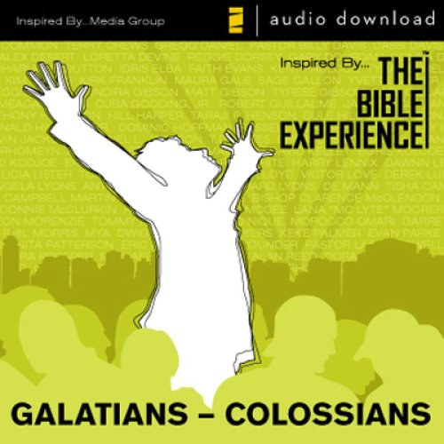 Inspired By … The Bible Experience Audio Bible - Today's New International Version, TNIV: (36) Galatians, Ephesians, Philippians, and Colossians: The Bible Experience
