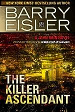The Killer Ascendant (Previously Published as Requiem for an Assassin) (A John Rain Novel)