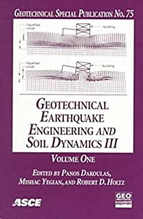 Geotechnical Earthquake Engineering and Soil Dynamics III: Proceedings of a Specialty Conference, Sponsored by the Geo-Ins...