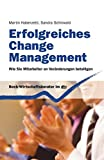 Erfolgreiches Change Management: Wie Sie Mitarbeiter an Veränderungen beteiligen (Beck-Wirtschaftsberater im dtv)