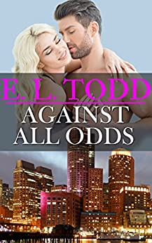 Against All Odds (Forever and Ever #9) by [E. L. Todd]
