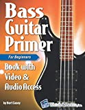 Bass Guitar Primer Book for Beginners: with Online Video & Audio Access