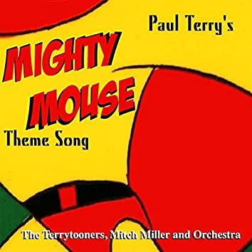 Mighty Mouse Theme Song (From the Original Movies)
