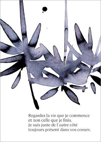 Set met 5 wenskaarten: elegante rouwkaart, trouwkaart met bloemen: zie het leven dat ik begint, en niet dat ik klaar. Ik ben aan de andere kant altijd in uw hart.