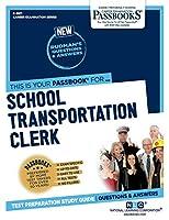 School Transportation Clerk (Career Examination)