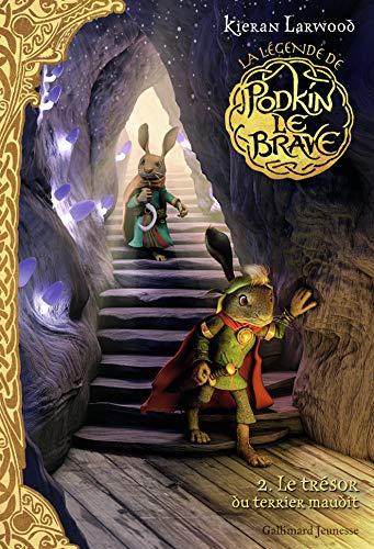 La légende de Podkin Le Brave (Tome 2) - Le trésor du terrier maudit (GRAND FORMAT LI) (French Edition)