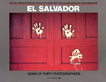 El Salvador: Work of Thirty Photographers 0863160646 Book Cover