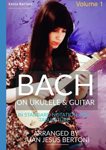 Bach on ukulele and guitar - Volume 1: 3 pieces for ukulele and guitar duet