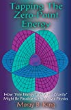 Tapping the Zero Point Energy (Paperback)