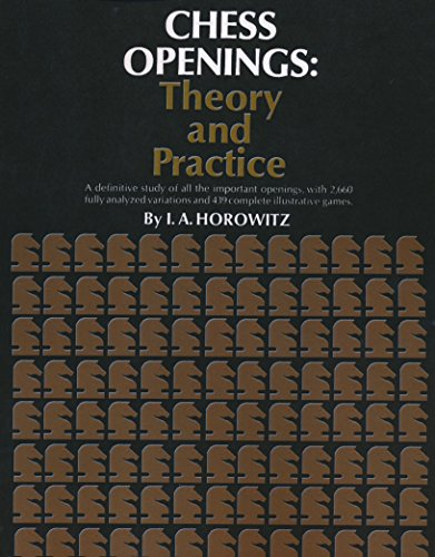 Chess Openings Theory and Practice