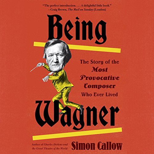 Being Wagner audiobook cover art