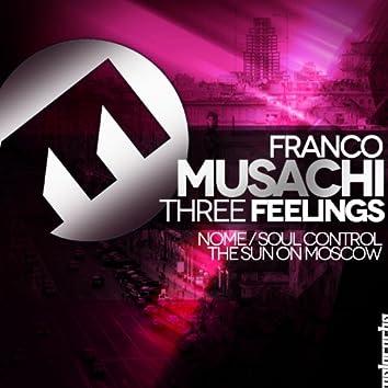 Three Feelings