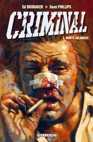 Criminal T03: Morts en sursis