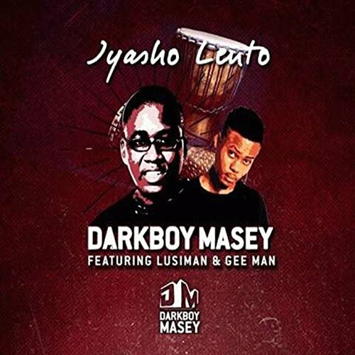 Darkboy Masey feat. Lusiman & Gee Man