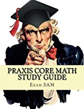 Praxis Core Math Study Guide: with Mathematics Workbook and Practice Tests - Academic Skills for Educators (5732)