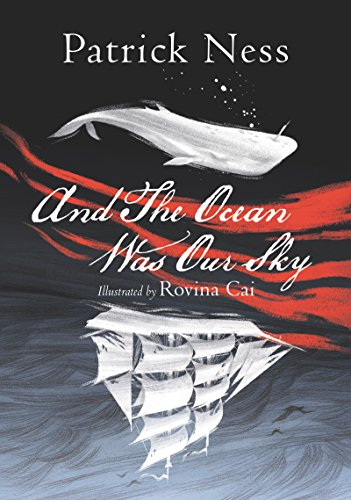 And The Ocean Was Our Sky (English Edition)