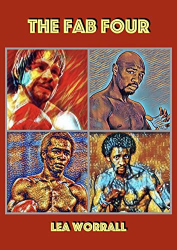 The Fab Four (Boxing's Last Golden Era Book 1) (English Edition)