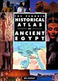The Penguin Historical Atlas of Ancient Egypt (Hist Atlas)
