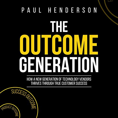 The Outcome Generation Audiobook By Paul J Henderson cover art