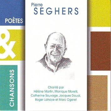 Poètes & chansons : Pierre Seghers
