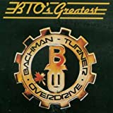 Songtexte von Bachman–Turner Overdrive - BTO's Greatest