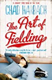 The Art of Fielding (English Edition)