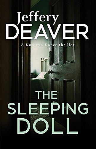 The Sleeping Doll: Kathryn Dance Book 1 (Kathryn Dance thrillers, Band 5)