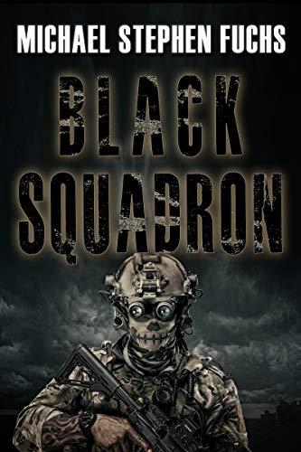 Black Squadron by [Michael Stephen Fuchs]
