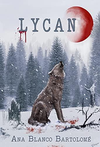Lycan: (nº2 serie Vampiros Luminish)