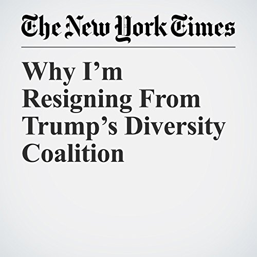 Why I'm Resigning From Trump's Diversity Coalition copertina
