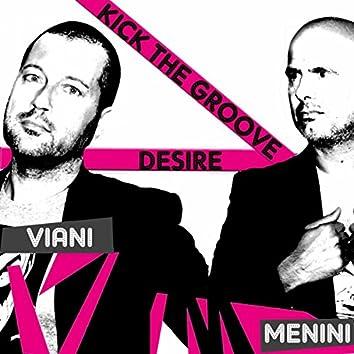 Kick The Groove / Desire