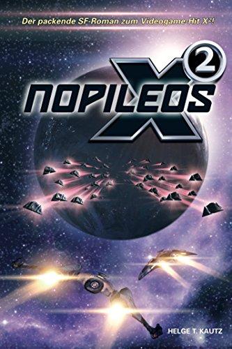 Nopileos: Eine Erzählung aus dem X Universum von EGOSOFT (X Games)