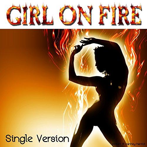Girl on Fire (Radio Version)