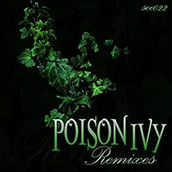 Poison Ivy Remixes