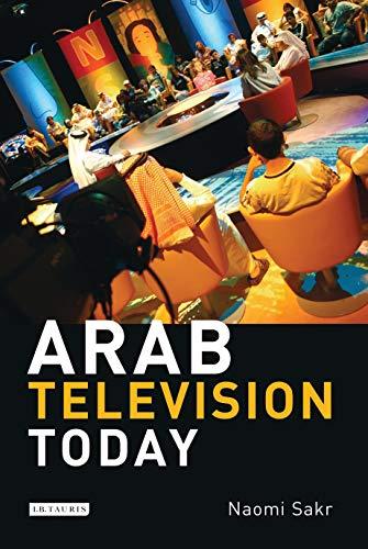 Arab Television Today (English Edition)