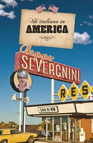Un italiano in America (BUR SAGGI)