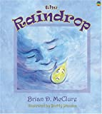 Image of The Raindrop (The Brian D. McClure Children's Book Collection)