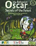 Oscar And The Secrets Of The Forest -
