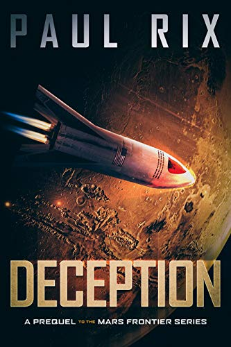 Deception: A Prequel to the Mars Frontier Series