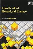 By Brian Bruce Handbook of Behavioral Finance (Elgar Original Reference) [Paperback]