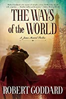The Ways of the World: A James Maxted Thriller (James Maxted Thriller, 1)