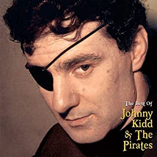 The Best Of by Johnny Kidd & The Pirates