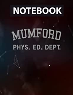 Mumford Phys Ed Mumford Phys Ed Mumford Notebook - College Ruled 130 pages - US Size