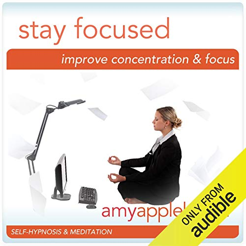 Stay Focused (Self-Hypnosis & Meditation) cover art