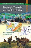 Strategic Thought and the Art of War (Military Science/Defence & Strategic Studies)